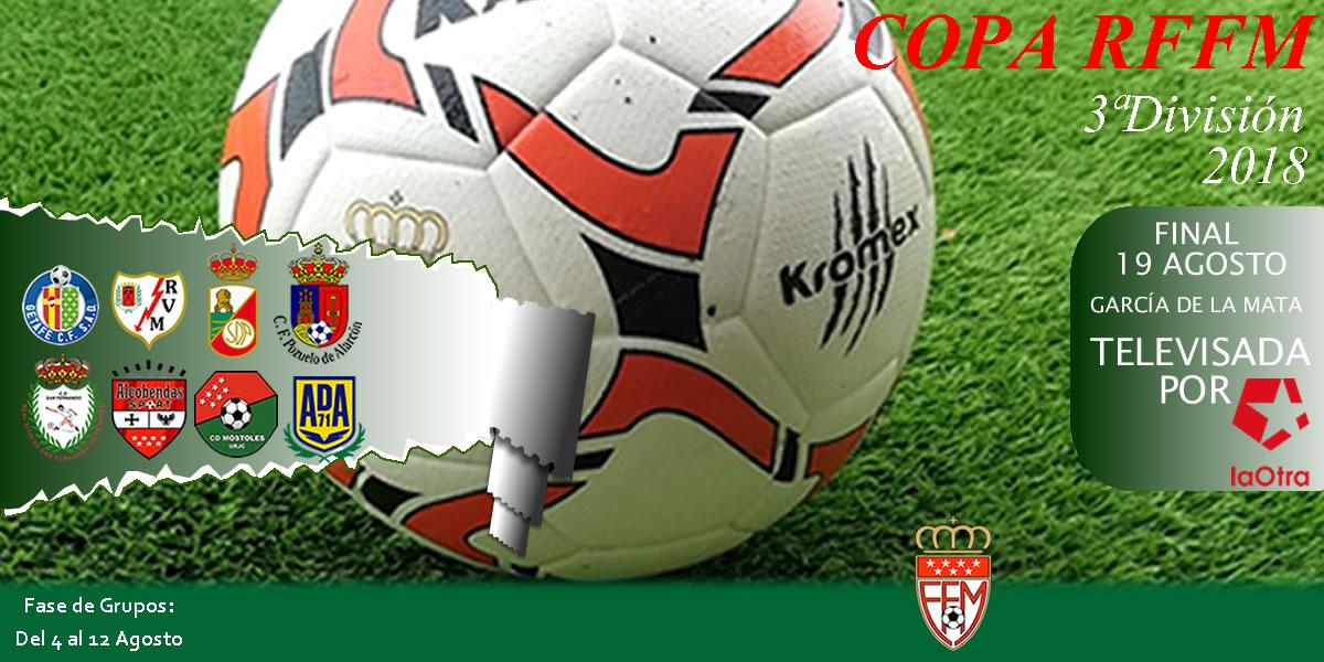 Nace el Torneo de Copa RFFM de Tercera División